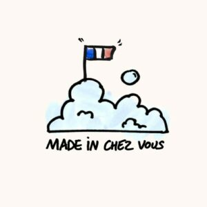 Made in chez nous